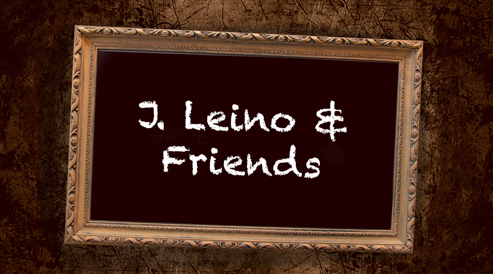 J. Leino & Friends